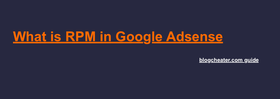RPM Google Adsense | RPM Google Adsense Definition