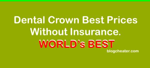 How Much does a Crown Cost Without Insurance