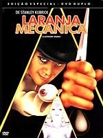 Laranja Mecânica, de Stanley Kubrick ( A Clockwork Orange, 1971)