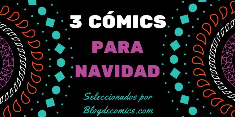 3 comics para navidad