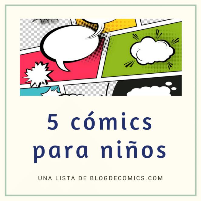 5 comics para niños