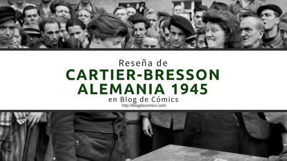 Reseña de Cartier Bresson