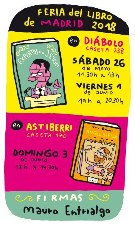 Firmas de Mauro Entrialgo durante la Feria del Libro de Madrid 2018 #FLM18