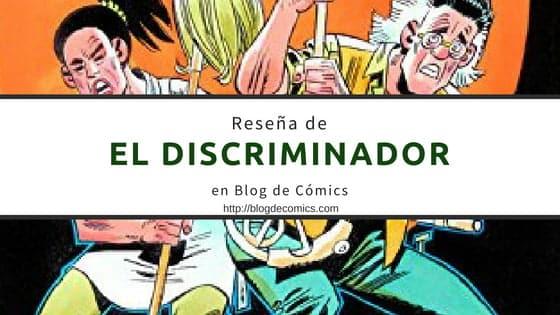 Reseña de El Discriminador
