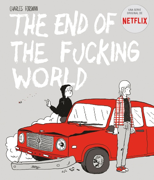 The End of the Fucking World, el cómic que inspiró la serie de Netflix
