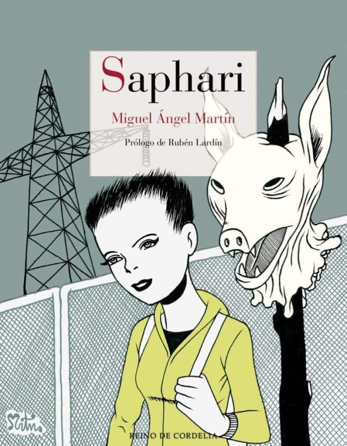Saphari, de Miguel Ángel Martín