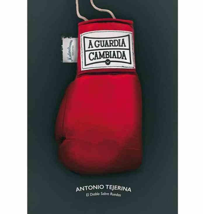 Ya a la venta, «A guardia cambiada», de Toño Tejerina