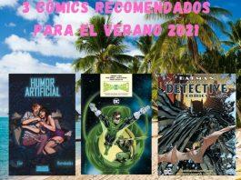3 cómics recomendados para el Verano 2021