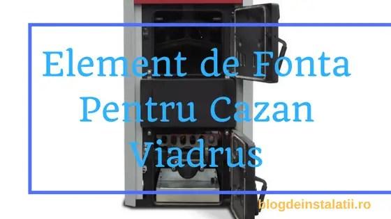 Element de Fonta Pentru Cazan Viadrus