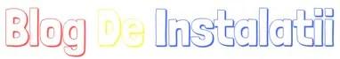 Blog de Instalatii
