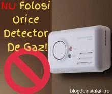 NU Folosi Orice Detector De Gaz! blogdeinstalatii.ro