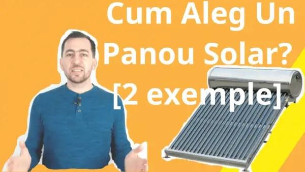 Cum Aleg Cel Mai Bun Panou Solar Pentru Apa Calda? [2 exemple]