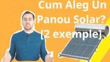 Cum Aleg Un Panou Solar? [2 exemple] blogdeinstal