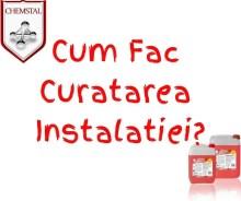 Cum Fac Curatarea Instalatiei blogdeinstalatii.ro