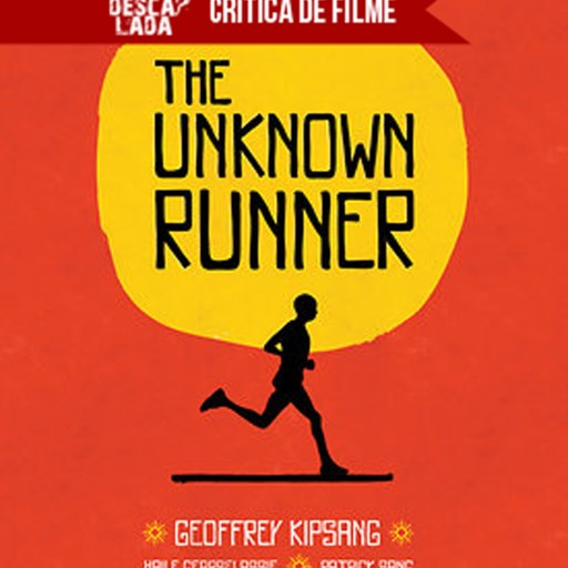 "Crítica do filme ""The Unknown Runner"""