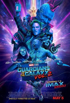 Póster IMAX de Guardianes de la Galaxia Vol. 2