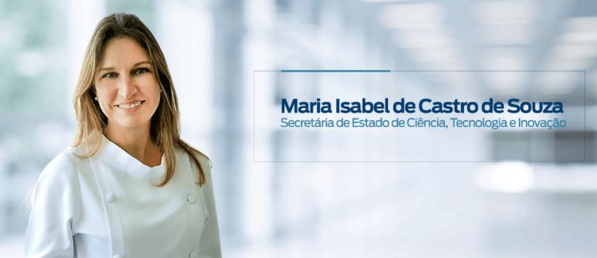 Secretária de Ciência e Tecnologia do RJ, Maria Isabel de Castro de Souza