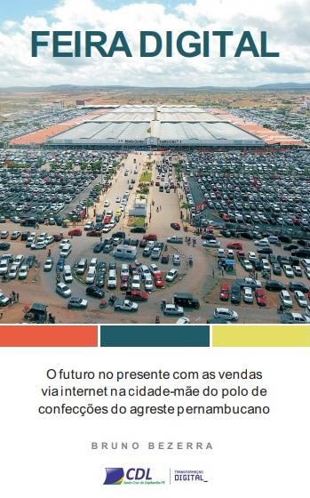 E-book destaca o comércio eletrônico na cidade-mãe do Polo de Confecções de Pernambuco