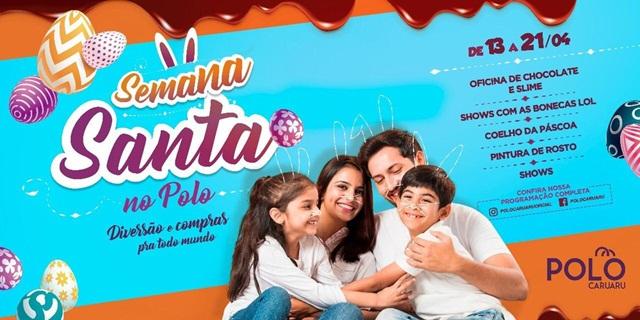 Polo Caruaru oferece programação especial para a Semana Santa
