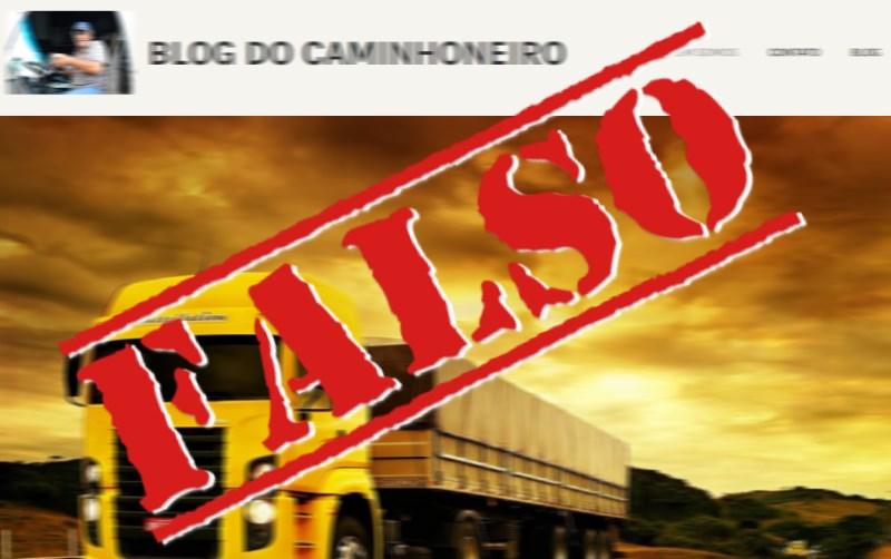 Site falso usa nome do Blog do Caminhoneiro para disseminar notícias falsas