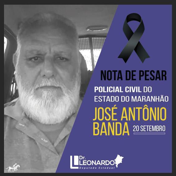 Pinheiro – Deputado Dr. Leonardo Sá emite nota de pesar pelo falecimento do policial civil José Banda