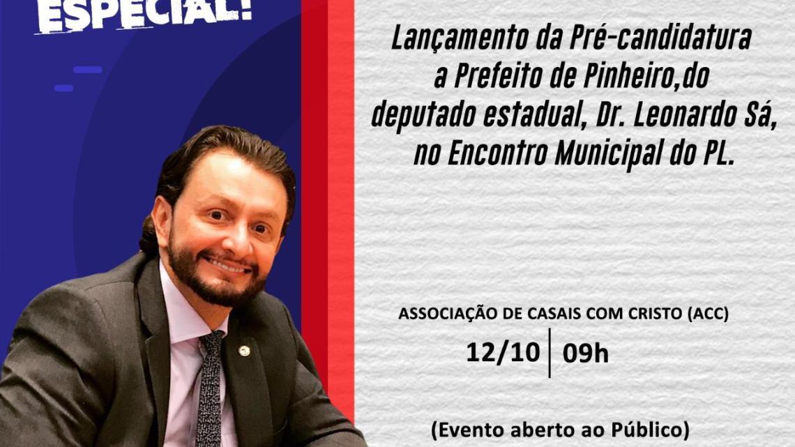 Leonardo Sá convida toda a população para o lançamento da sua pré-candidatura a prefeito de Pinheiro