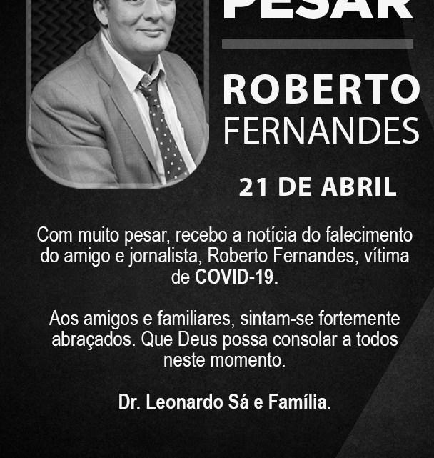 Leonardo Sá emite nota de pesar pelo falecimento do jornalista Roberto Fernandes