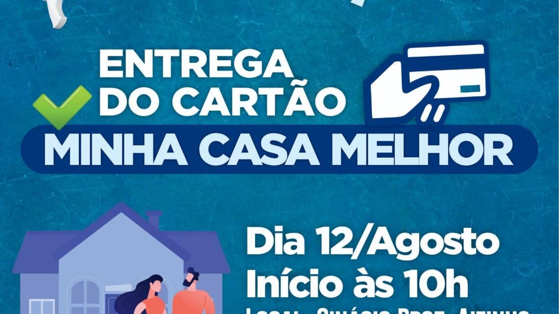 """Entrega dos cartões do programa """"Minha Casa Melhor"""" será realizada nesta quinta-feira (12), para contemplados de Porto Rico do Maranhão"""
