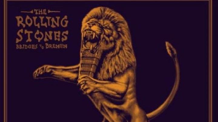 Rolling Stones — quem não tem turnê vai de Bridges To Bremen