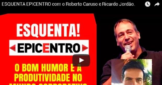 ESQUENTA EPICENTRO com Roberto Caruso!