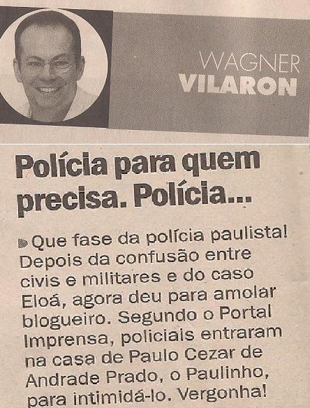 Wagner Viallaron repercute intimidação policial ao Blog do Paulinho