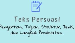 struktur teks persuasi dan contoh analisisnya