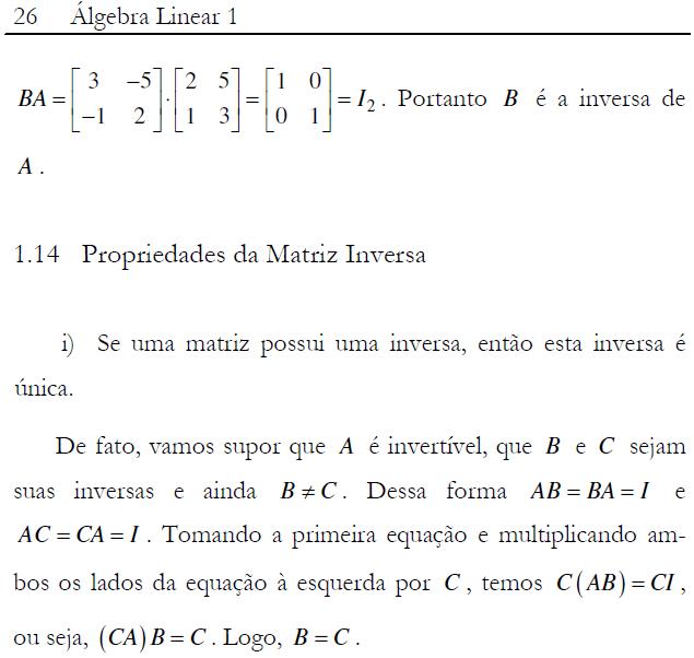 Monteiro, Bruno da Fonseca ; Herivelto Nunes Paiva ; Fábio Freitas Ferreira . Álgebra Linear 1. 1. ed. Rio de Janeiro: CTRL C EDITORA LTDA, 2009. v. 1.