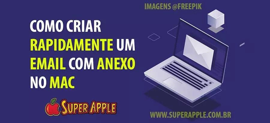 Crie Facilmente Novas Mensagens com Anexo no Mail do Mac