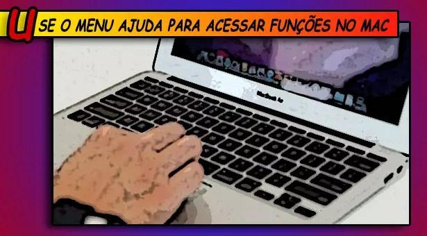 Use o menu Ajuda para acessar funções no Mac