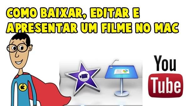 Como-Baixar-Filmes-do-Youtube-Para-Editar-no-iMovie-e-Inserir-No-Keynote