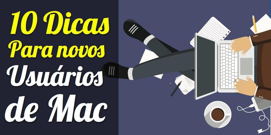 10 Dicas Para Novos Usuários de Mac – O Guia Absolutamente Completo