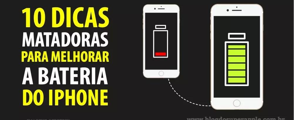 [TOP] 10 Dicas Matadoras Para Melhorar a Bateria do iPhone
