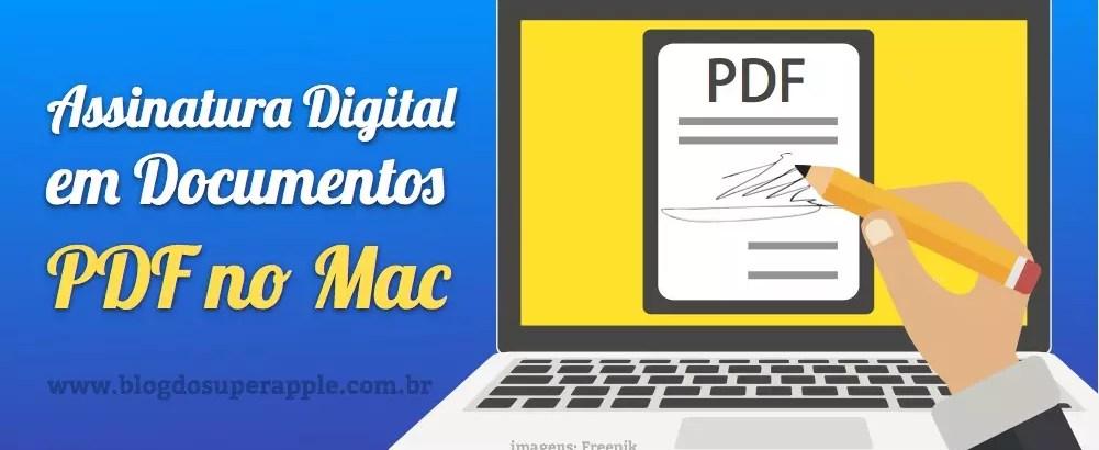 Como Inserir Assinatura Digital em Documentos PDF
