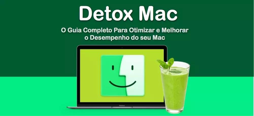 Detox Para Mac – O Guia Prático do Usuário