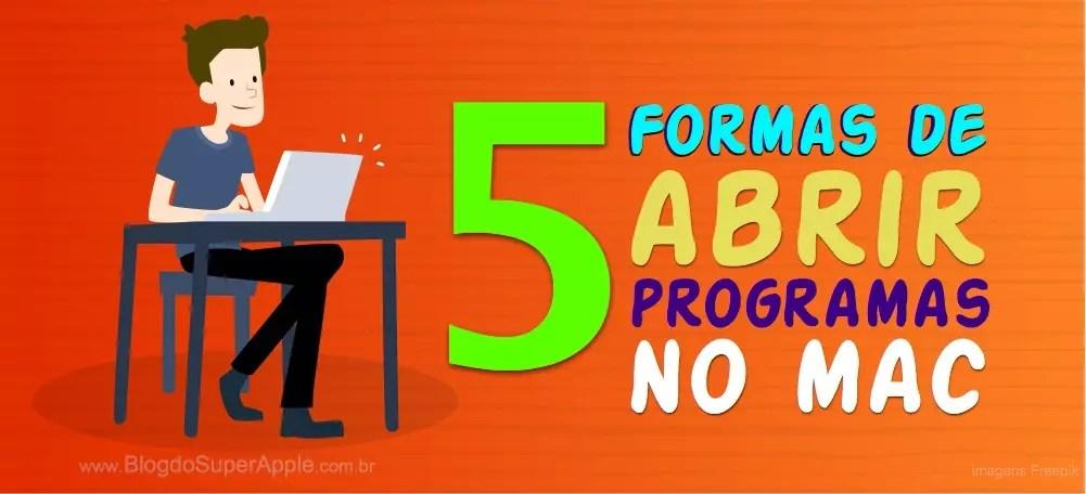 5 Maneiras de Iniciar Programas no Mac