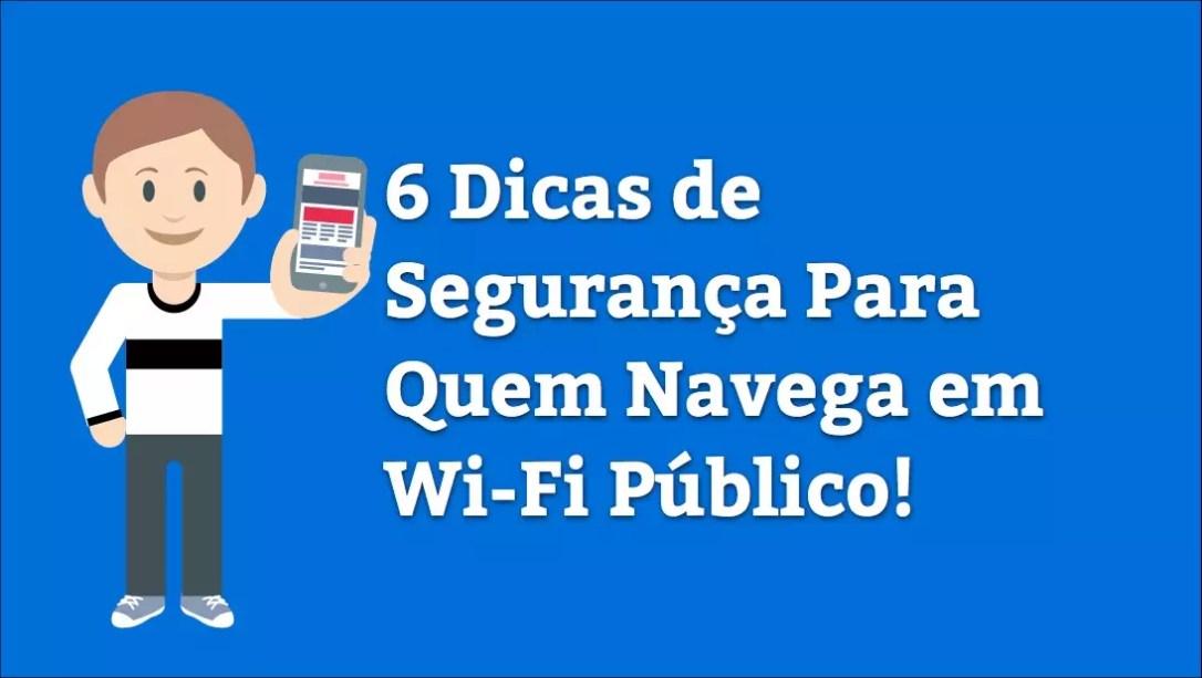 6 Dicas de Segurança Para Quem Utiliza Wi-Fi Público com o iPhone, iPad e Mac