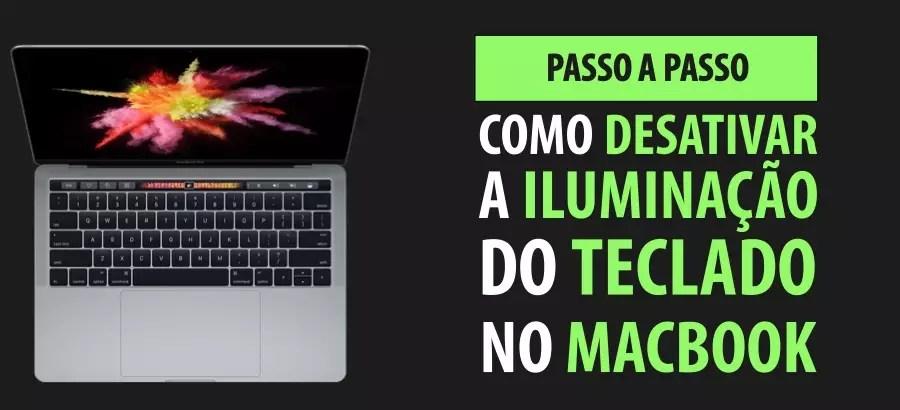 Como Desativar o Iluminação do Teclado do MacBook