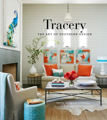 Tracery: The Art of Southern Design by Paige Sumblin Schnell