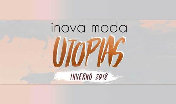 INOVA-MODA-INVERNO-2018-UTOPIAS-modaworks.Reprodução
