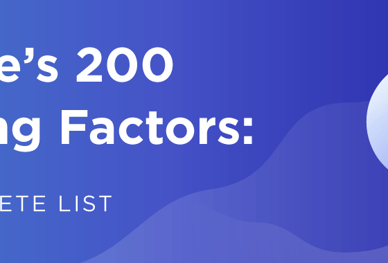 Simple 200 Factors For Rank Higher in Google