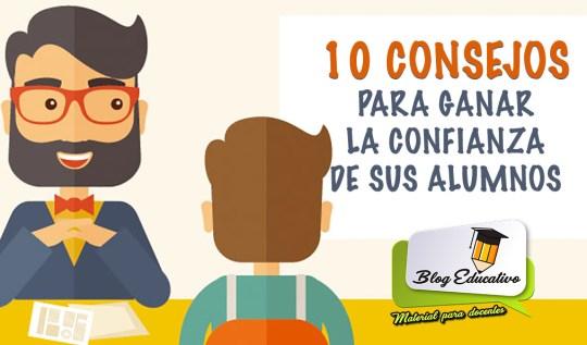 10 CONSEJOS PARA GANAR LA CONFIANZA DE SUS ALUMNOS