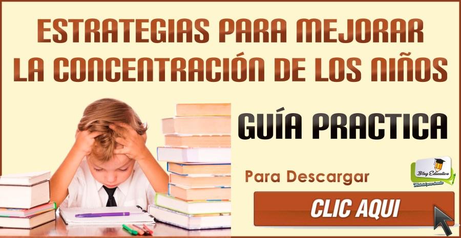 Estrategias para mejorar la concentración de los niños.