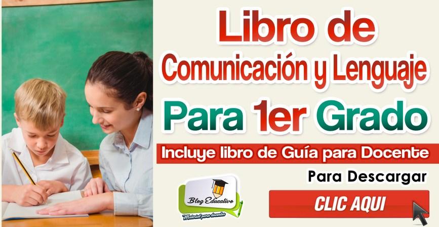 Libro de Comunicación y Lenguaje para primer grado