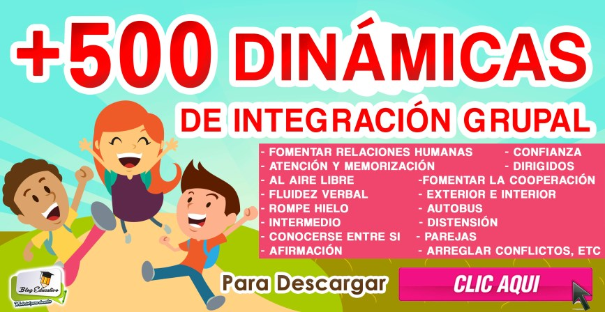 500 Dinámicas de integración Grupal - Blog Educativo